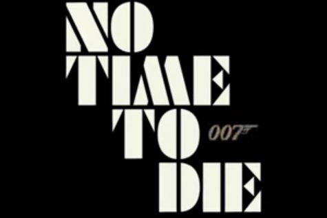 "Despite the hiatus caused by the Coronavirus pandemic, the 007 film, ""No Time To Die"" is sure to be a showstopper. Starring Daniel Craig as Bond in his final film in the series, viewers hope for a smashing finish (Photo courtesy of Madison Crumpton)."
